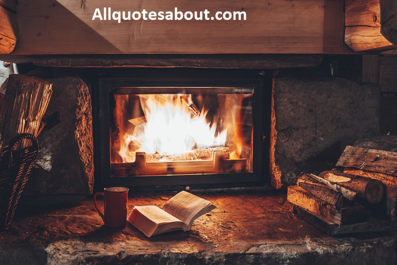 Fireplace Quotes